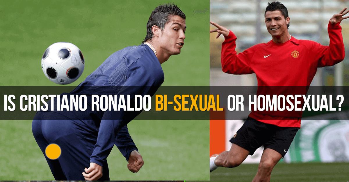Sex Cristiano Ronaldo bi-sexual or homosexual